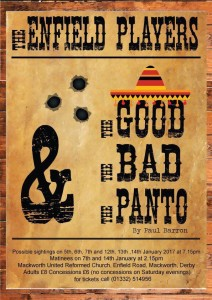 The Good The Bad The Panto Poster